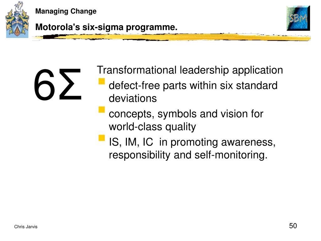 Motorola's six-sigma programme.