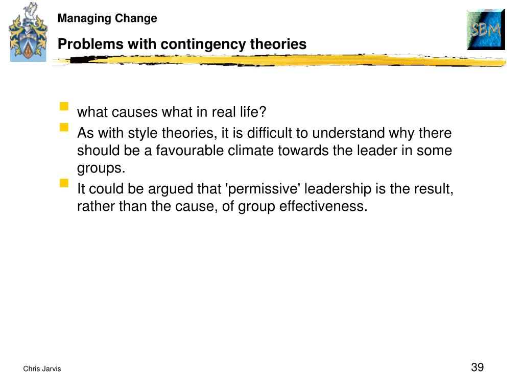 Problems with contingency theories
