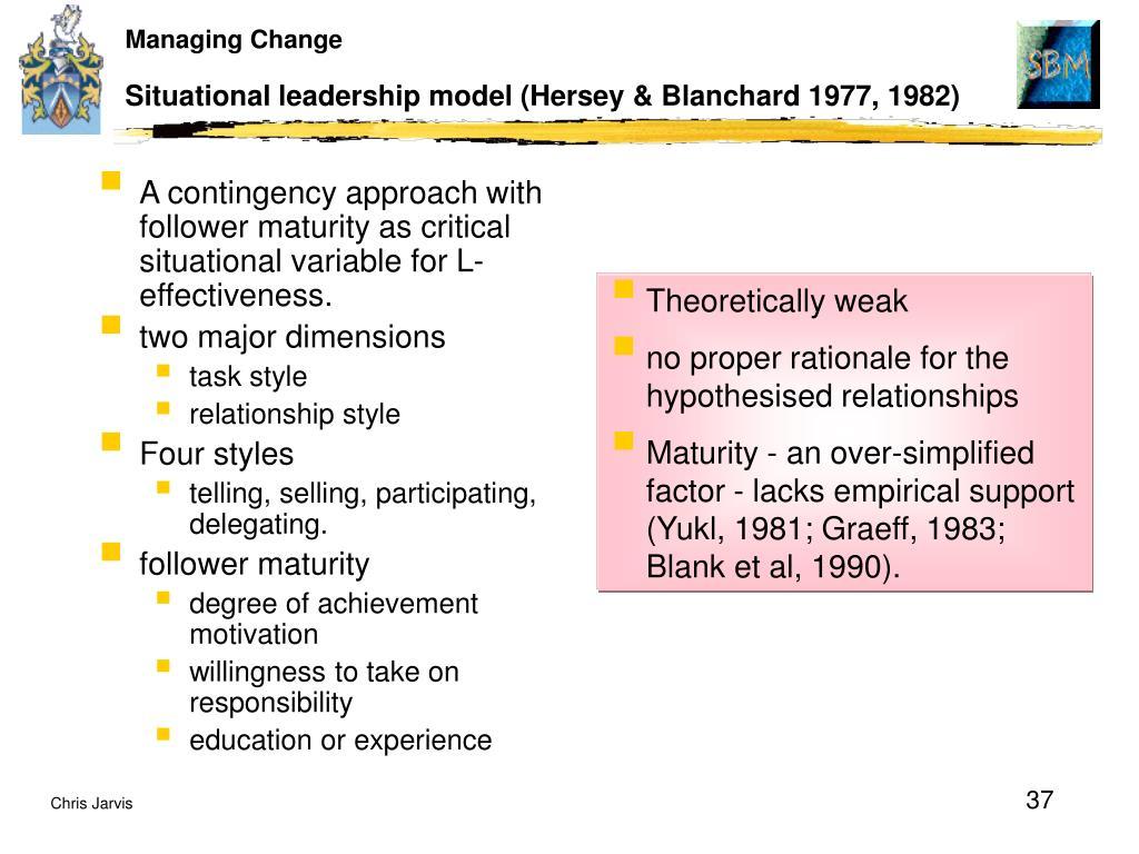 Situational leadership model (Hersey & Blanchard 1977, 1982)