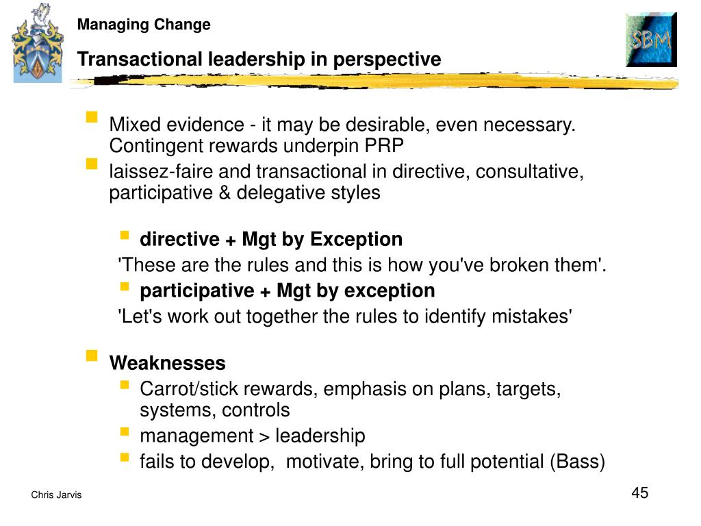 Transactional leadership in perspective