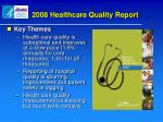 2008 healthcare quality report