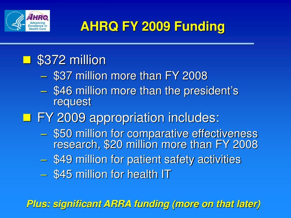 AHRQ FY 2009 Funding