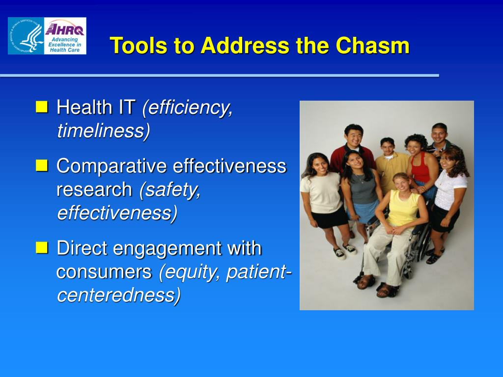 Tools to Address the Chasm