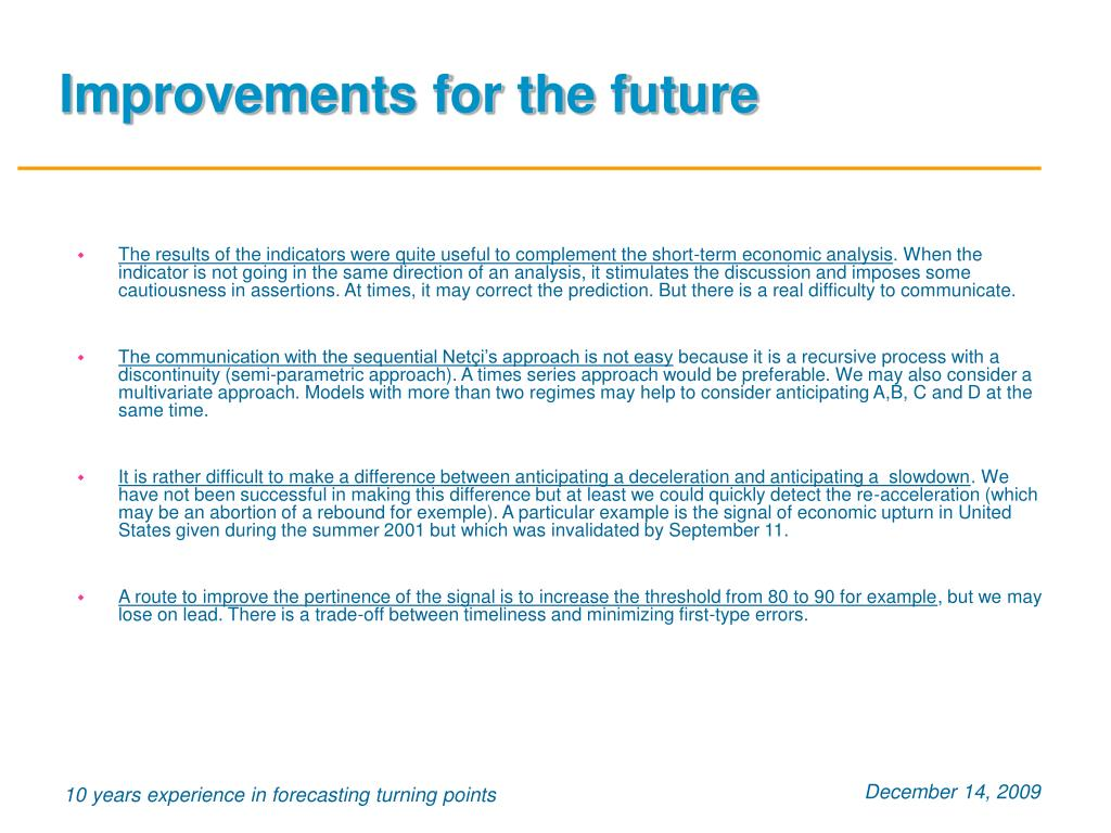 Improvements for the future