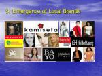 9 emergence of local brands