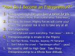 how do i become an entrepreneur