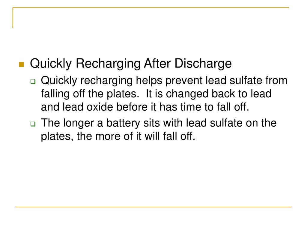 Quickly Recharging After Discharge
