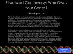 structured controversy who owns your genes background