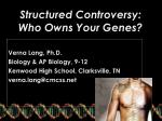 structured controversy who owns your genes