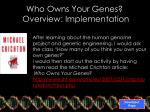 who owns your genes overview implementation