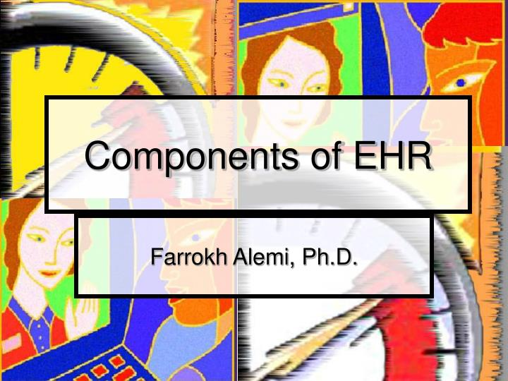 Components of ehr