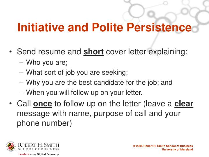 Initiative and Polite Persistence