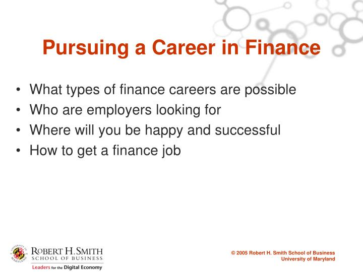 Pursuing a career in finance1
