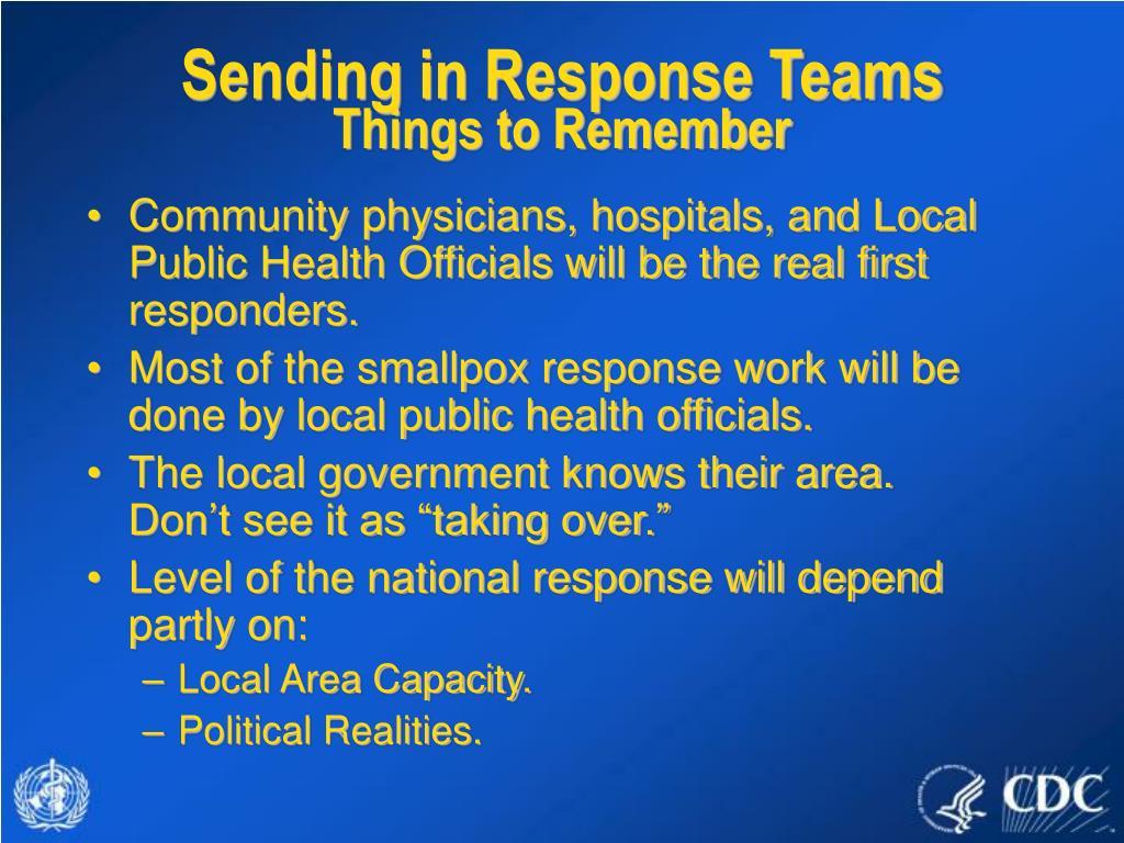Sending in Response Teams