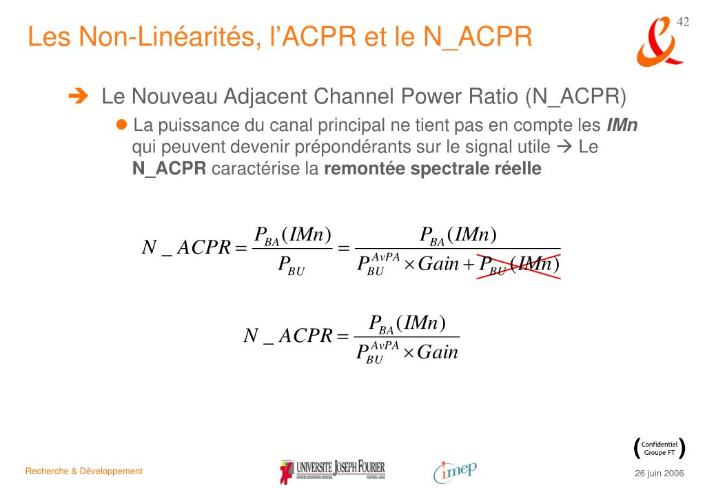 Les Non-Linéarités, l'ACPR et le N_ACPR