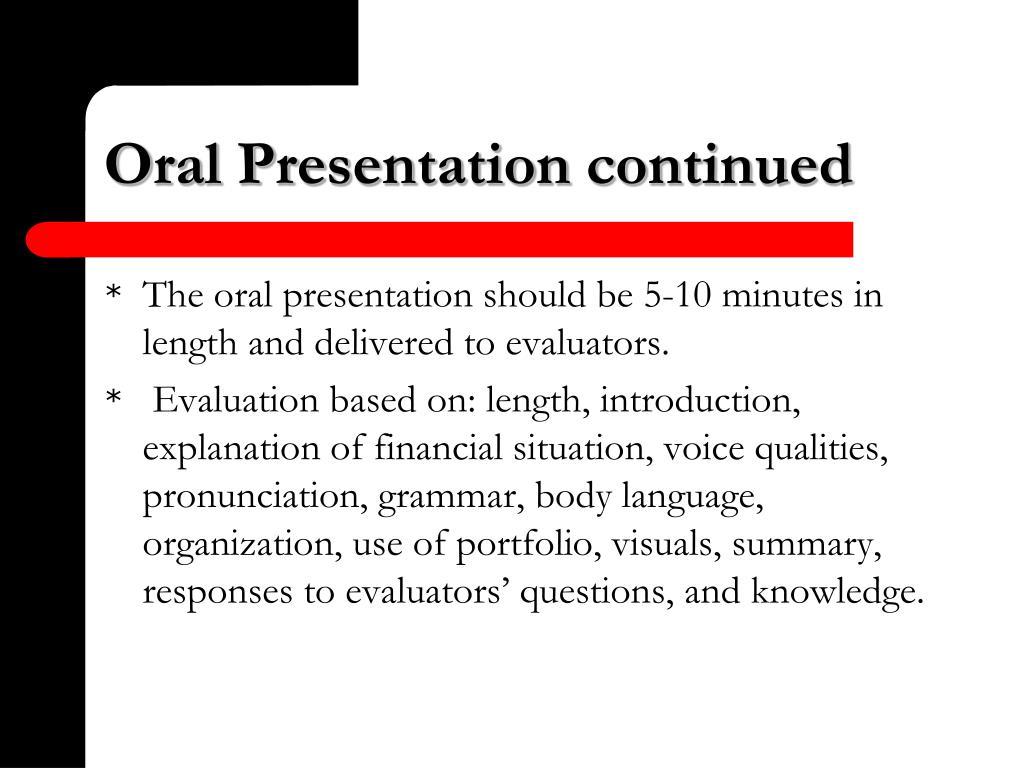 Oral Presentation continued