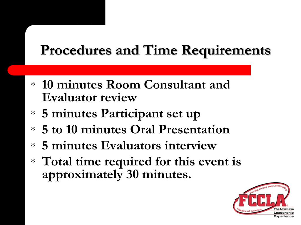 Procedures and Time Requirements