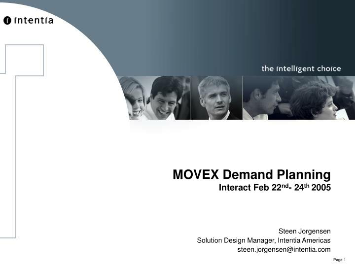 Movex demand planning interact feb 22 nd 24 th 2005