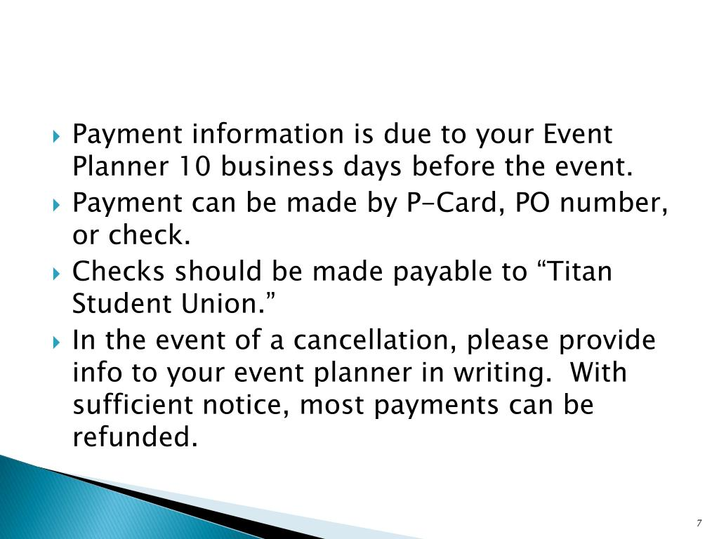 Payment information is due to your Event Planner 10 business days before the event.
