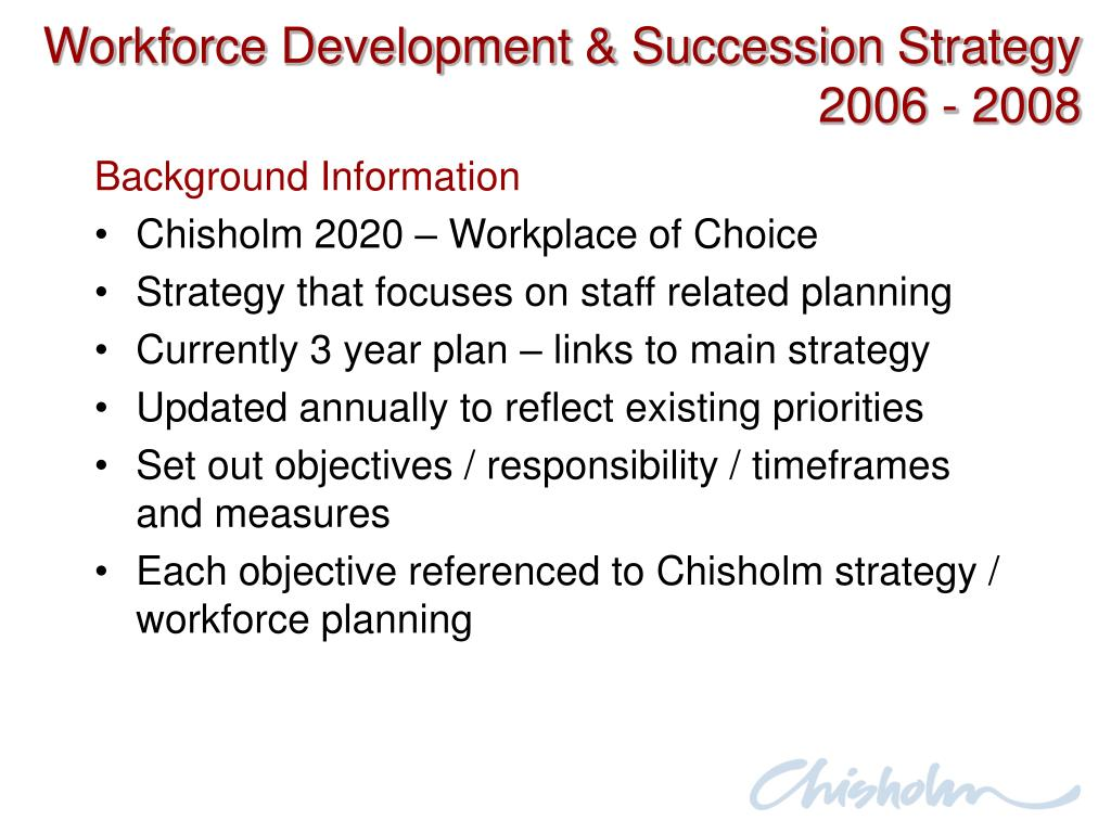 Workforce Development & Succession Strategy 2006 - 2008