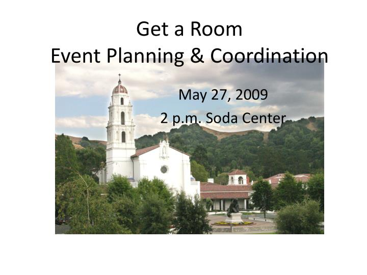 Get a room event planning coordination