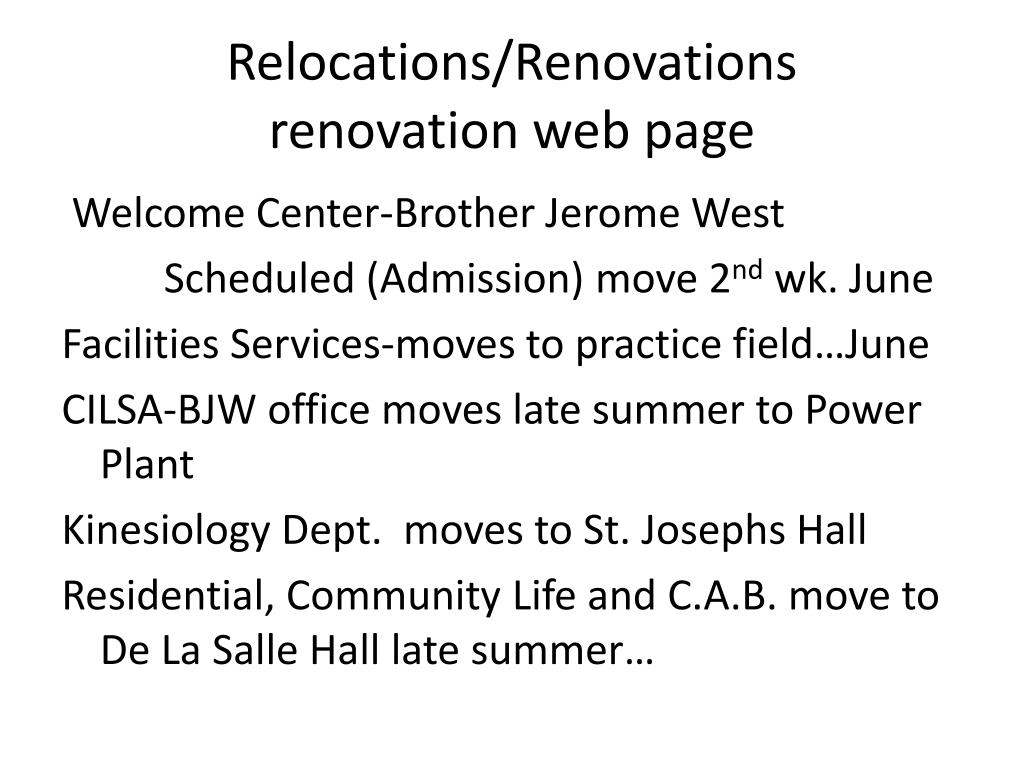 Relocations/Renovations