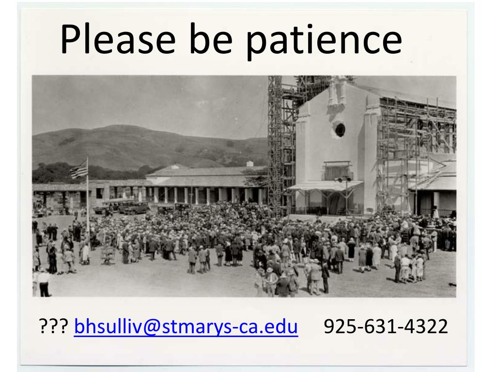 Please be patience