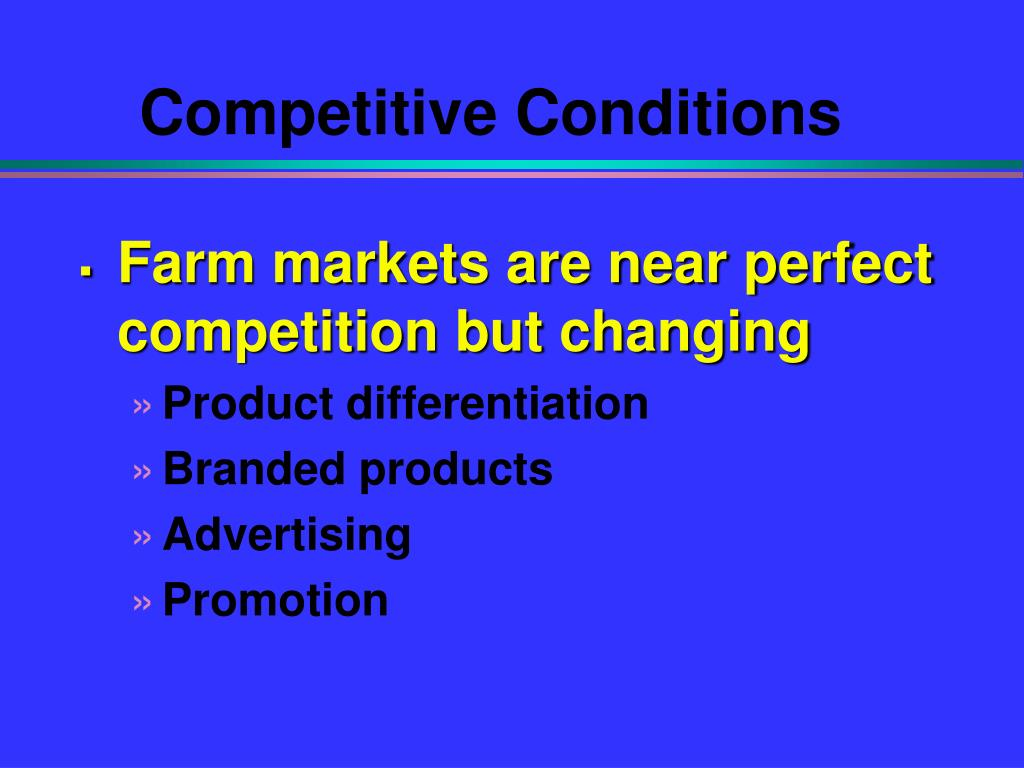 Competitive Conditions