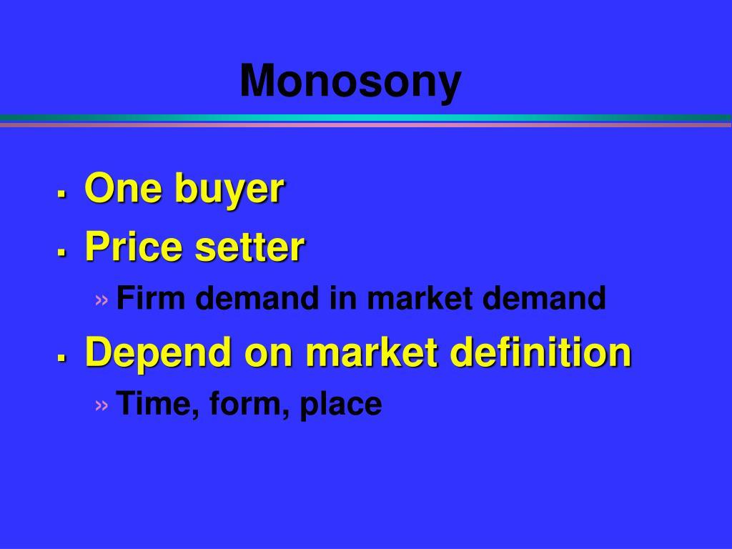 Monosony