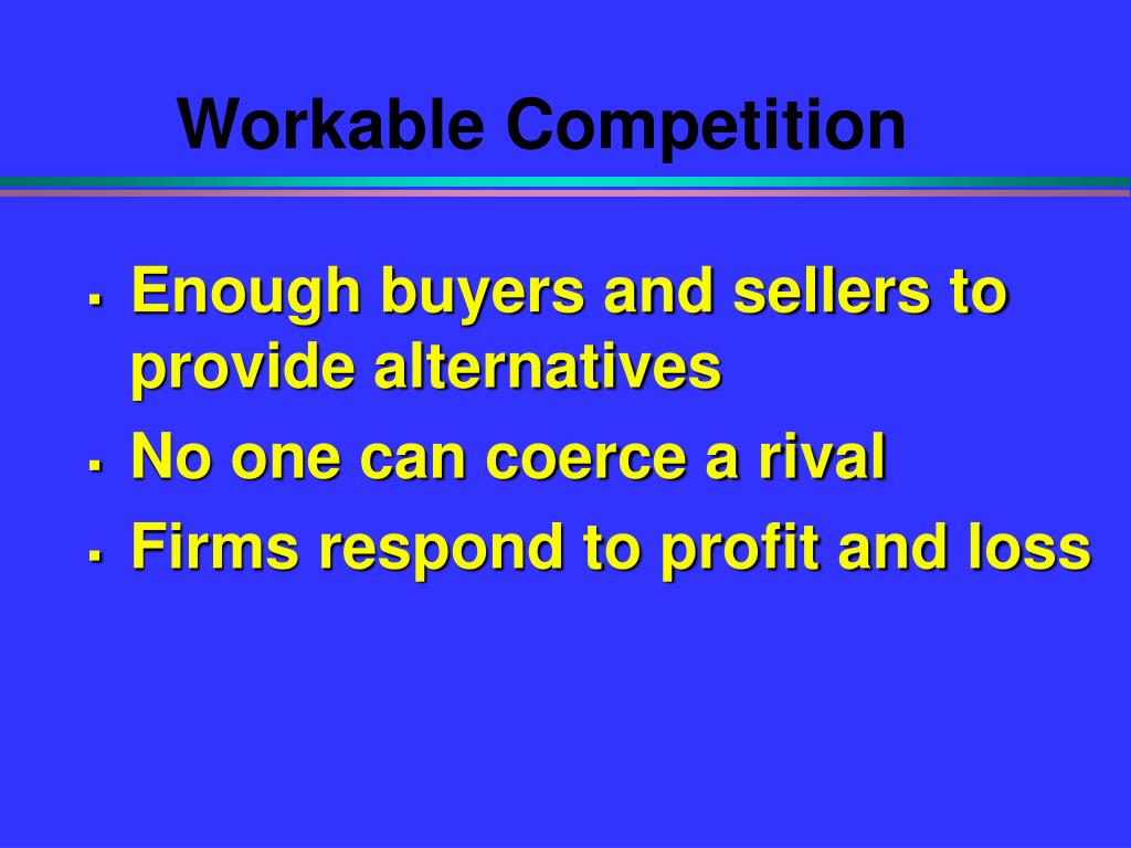 Workable Competition