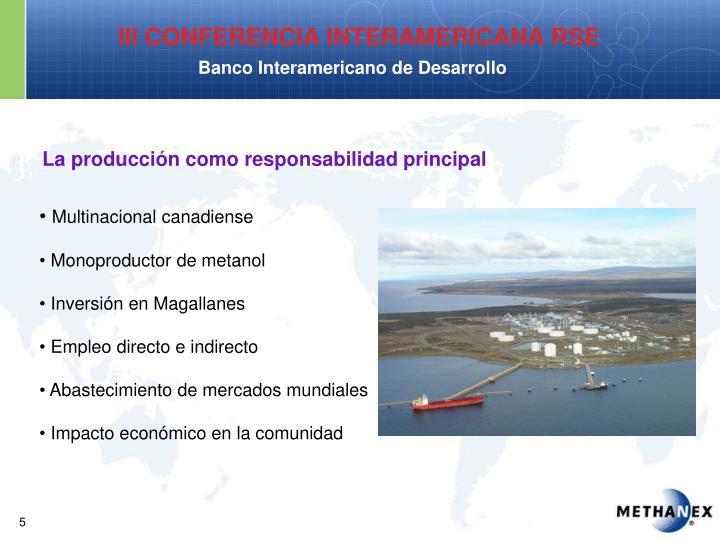 La producción como responsabilidad principal
