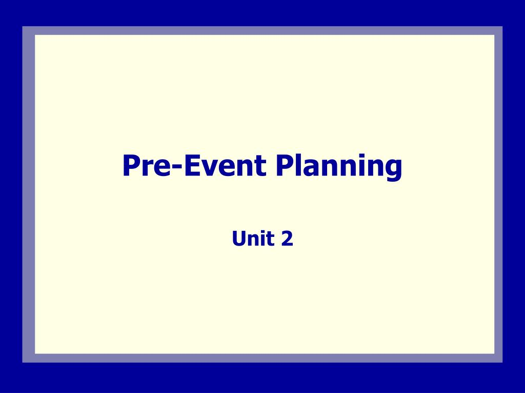 Pre-Event Planning