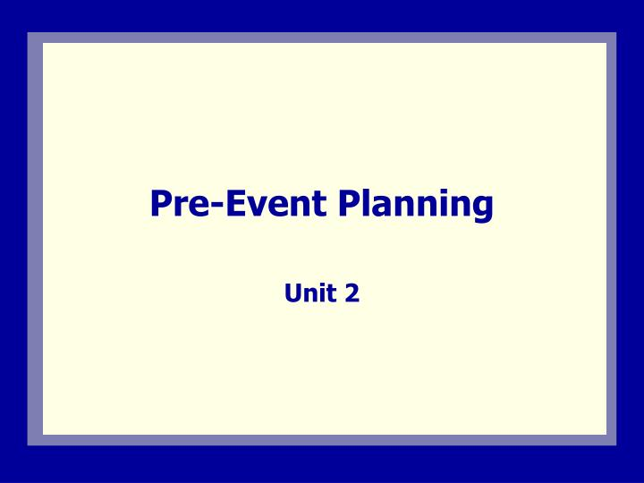 Pre event planning