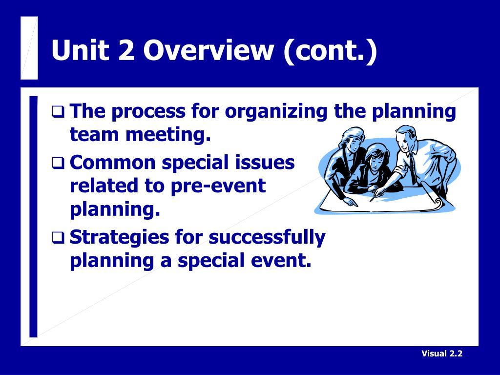 Unit 2 Overview (cont.)