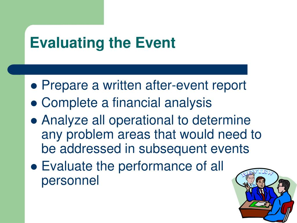 Evaluating the Event