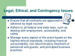 legal ethical and contingency issues