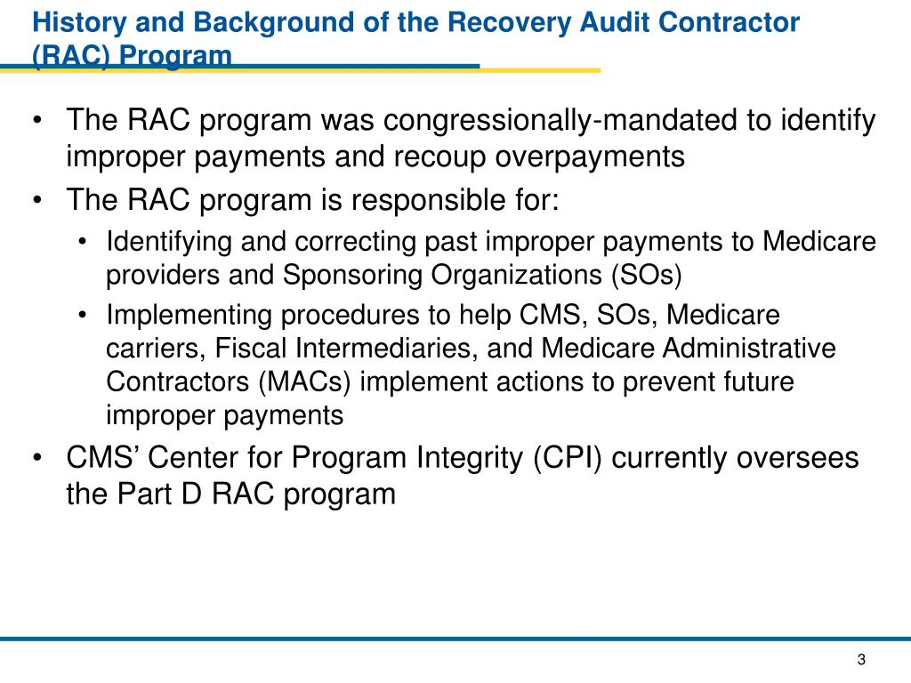 History and Background of the Recovery Audit Contractor (RAC) Program