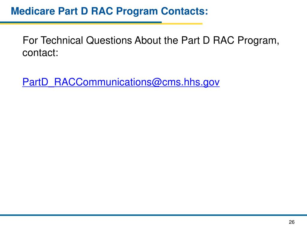 Medicare Part D RAC Program Contacts: