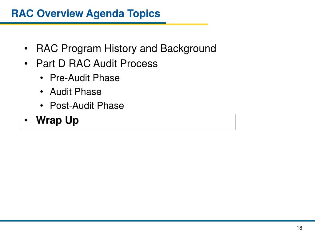 RAC Overview Agenda Topics