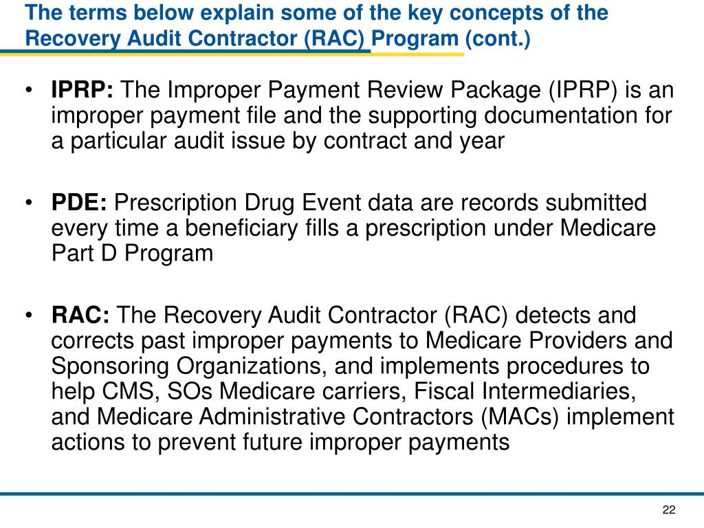 The terms below explain some of the key concepts of the Recovery Audit Contractor (RAC) Program (cont.)