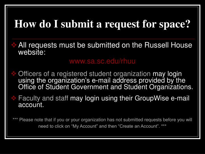 How do i submit a request for space