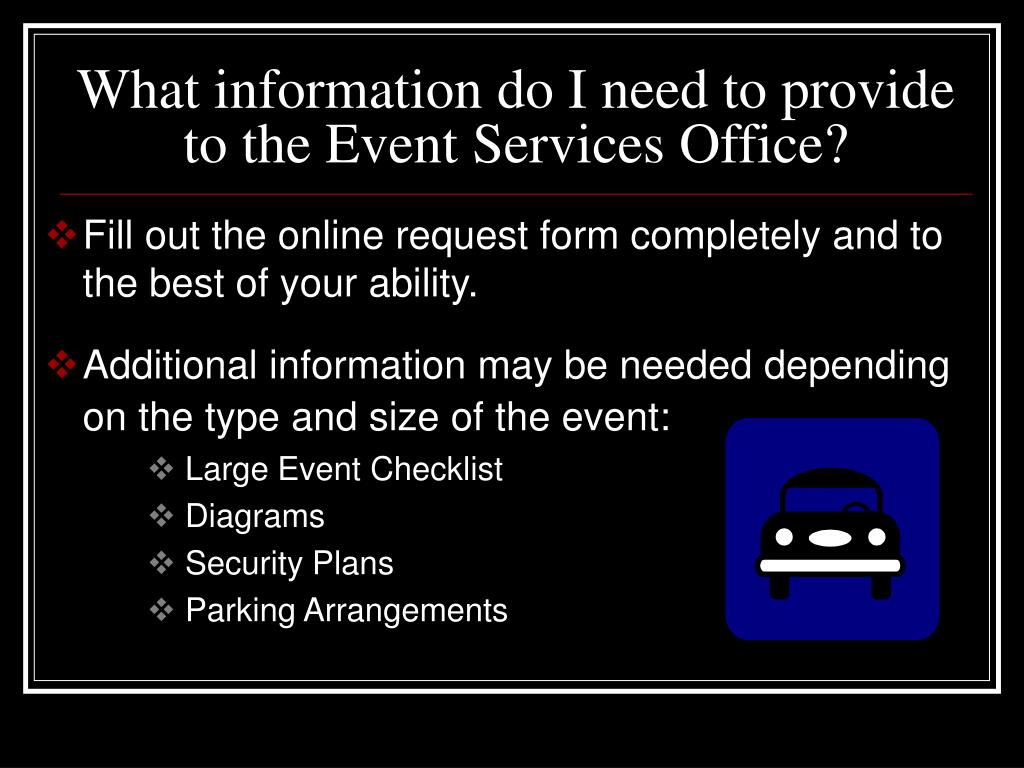 What information do I need to provide to the Event Services Office?