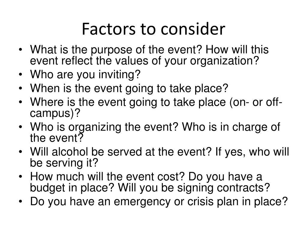 Factors to consider
