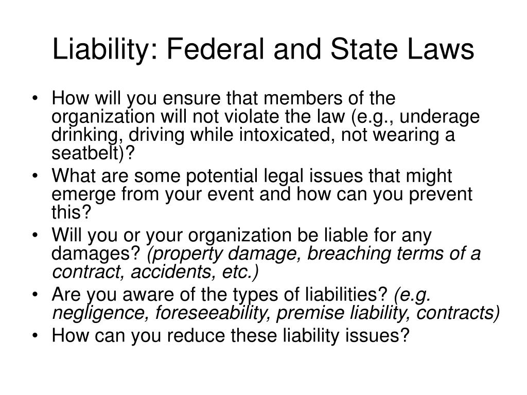 Liability: Federal and State Laws