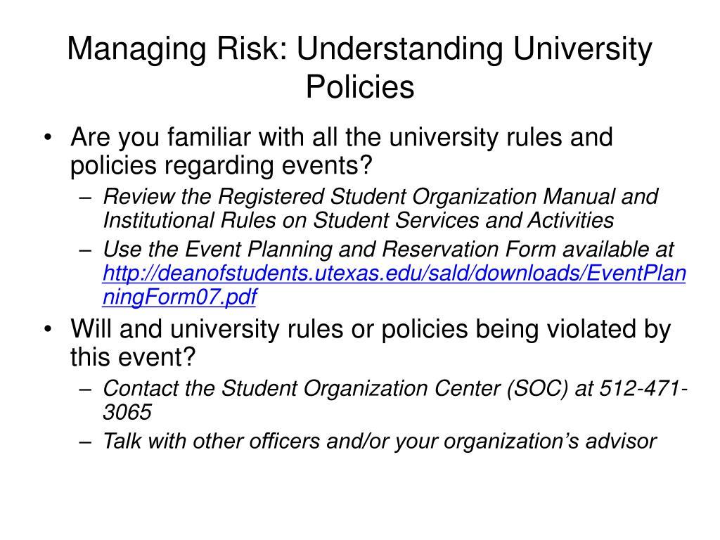 Managing Risk: Understanding University Policies