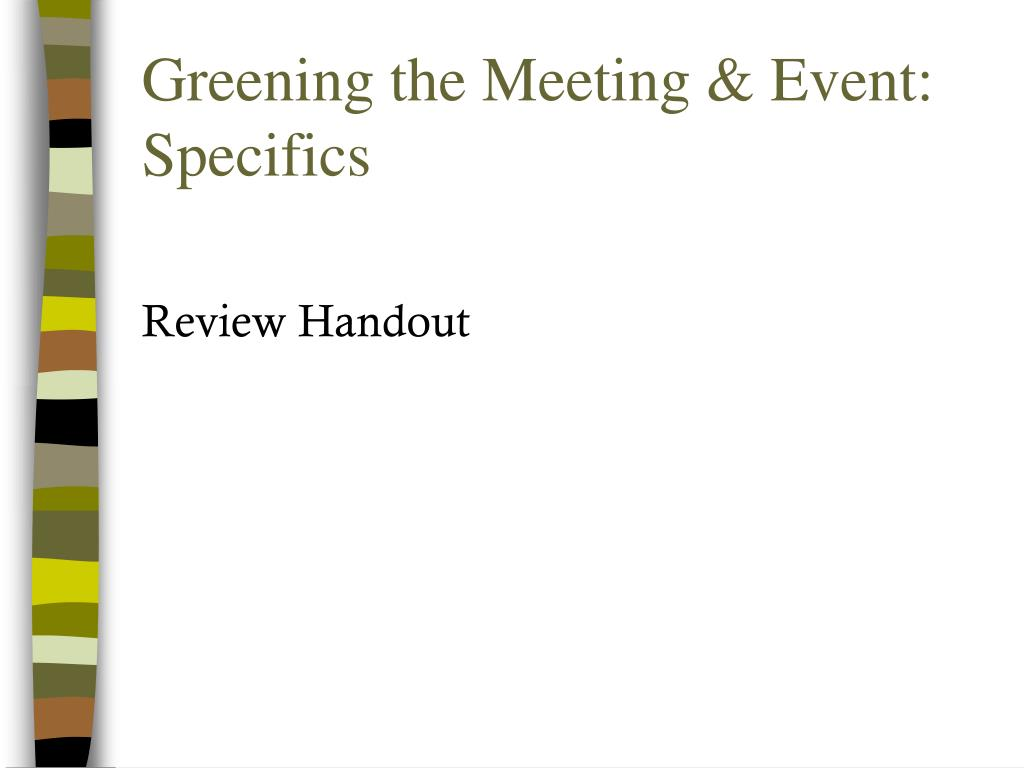 Greening the Meeting & Event: