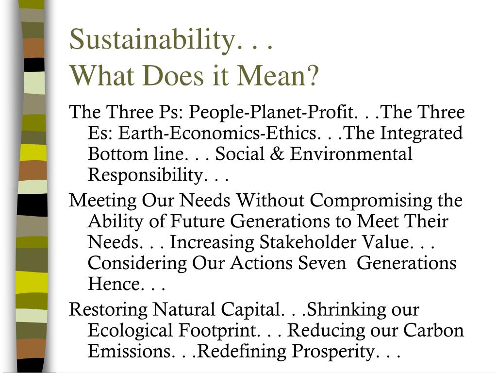 Sustainability. . .
