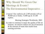 why should we green our meetings events the environmental imperative