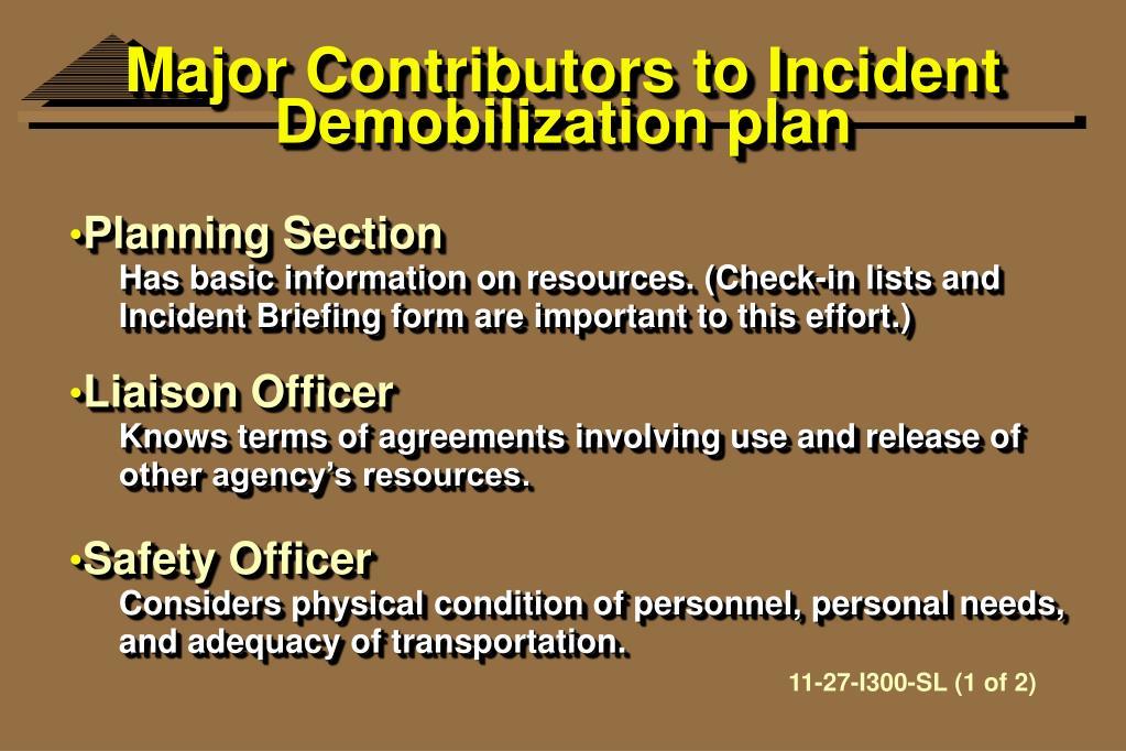 Major Contributors to Incident Demobilization plan