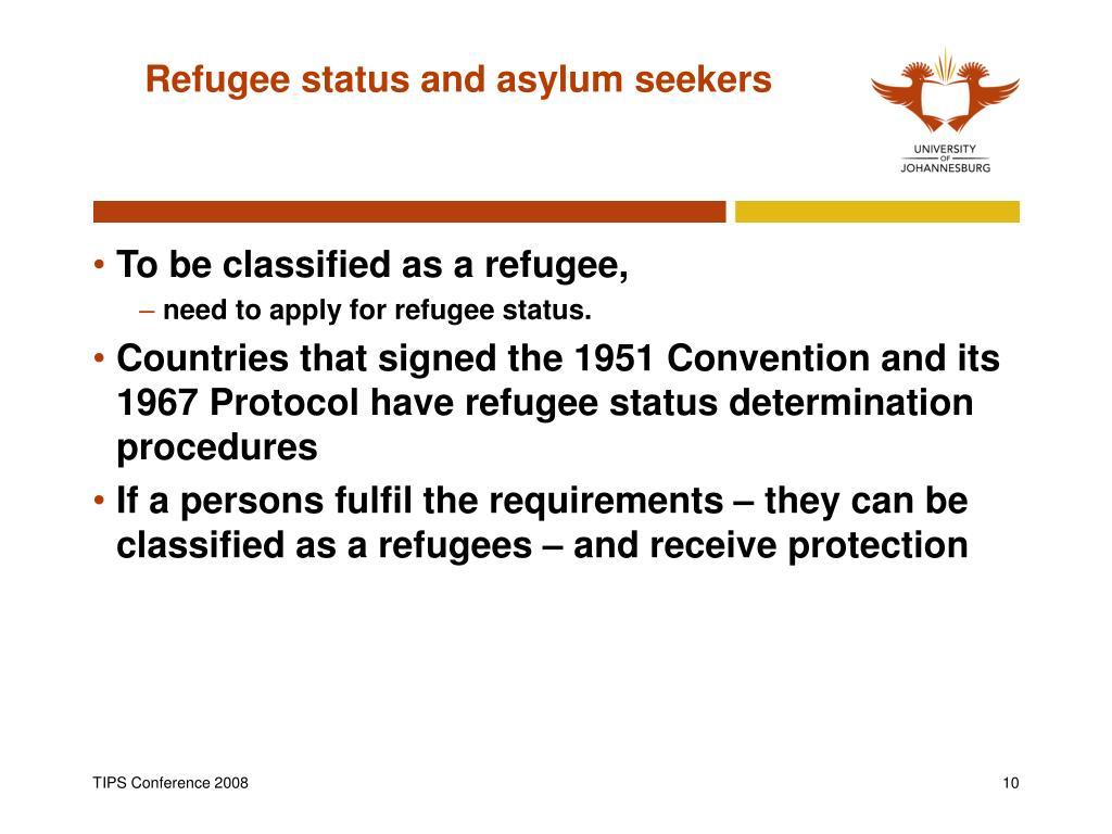 Refugee status and asylum seekers